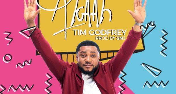 Akaah -Tim Godfrey