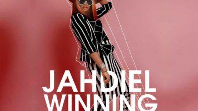 Photo of #GMPSundayChoice :: Jahdiel – Winning | Lyrics
