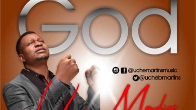 Photo of MUSiC :: Uche Martins – This Kind God