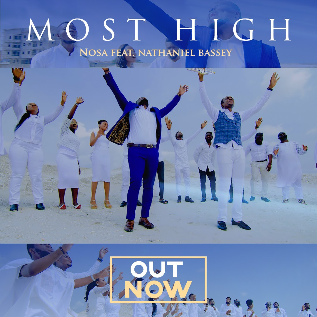 Most High Video_Nosa