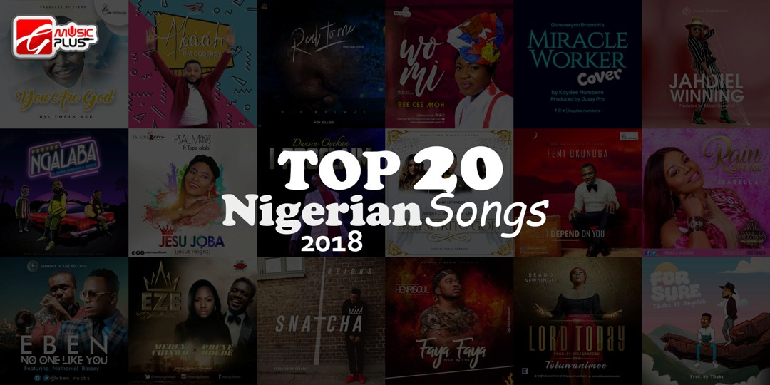 Download: Top 20 Nigerian Gospel Songs 2018 / 2019 | Gmusicplus com