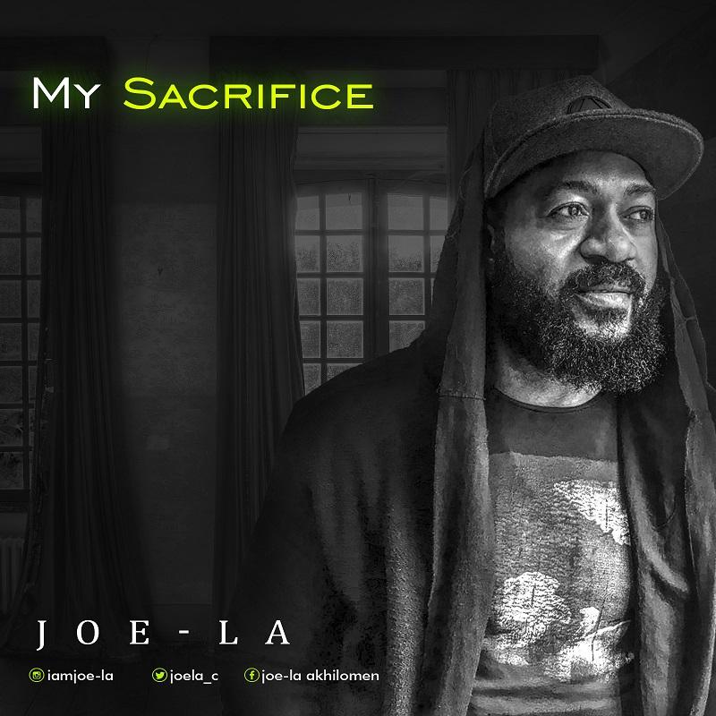 Joe-la - My Sacrifice