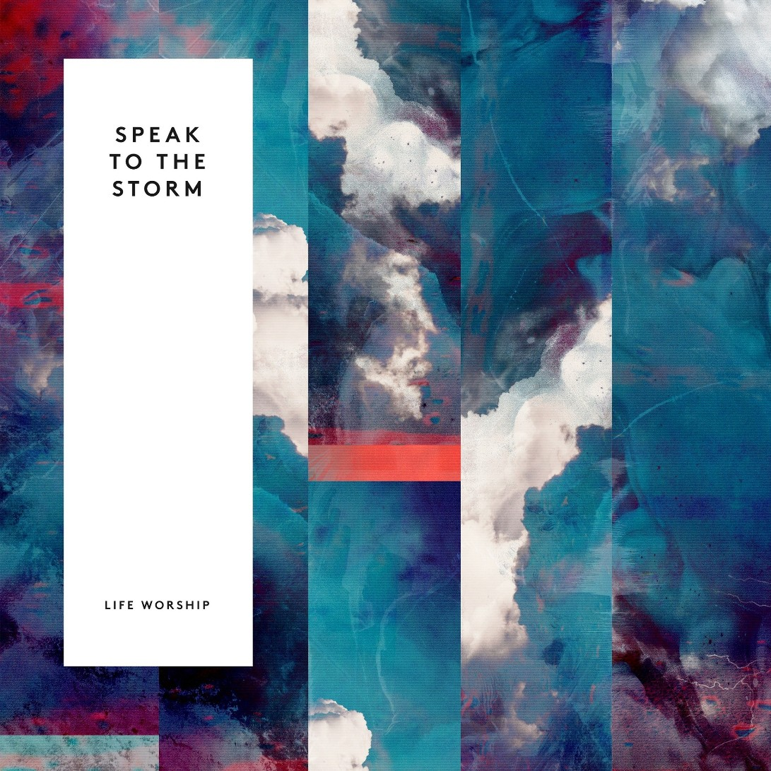 LIFE Worship - Speak to the Storm (Live)