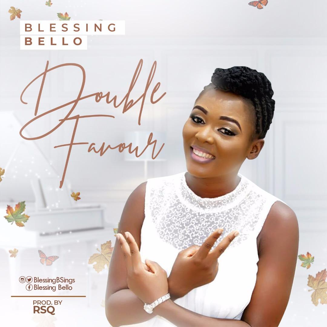 Blessing Bello - Double Favour