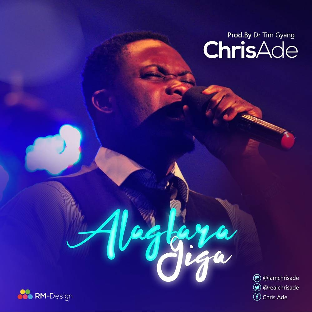 Chris Ade_Alagbara giga