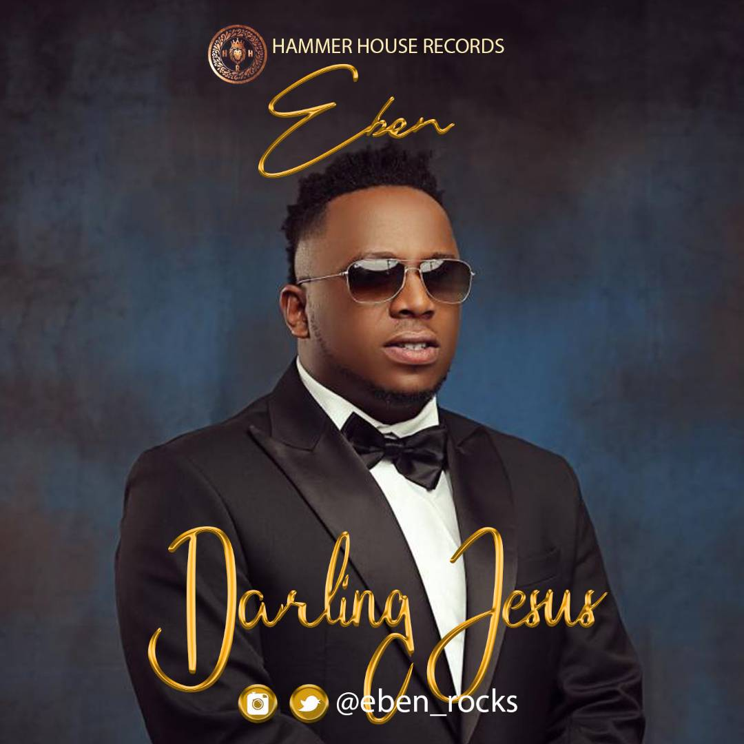 Eben - Darling Jesus