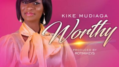 Photo of Kike Mudiaga – Worthy [New Song]