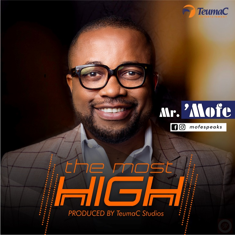 Mr. Mofe - The Most High