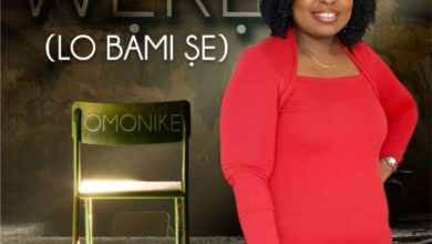 Photo of MUSiC :: Omonike – Were Lo Bami Se