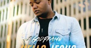 Godframe _ Hello Jesus
