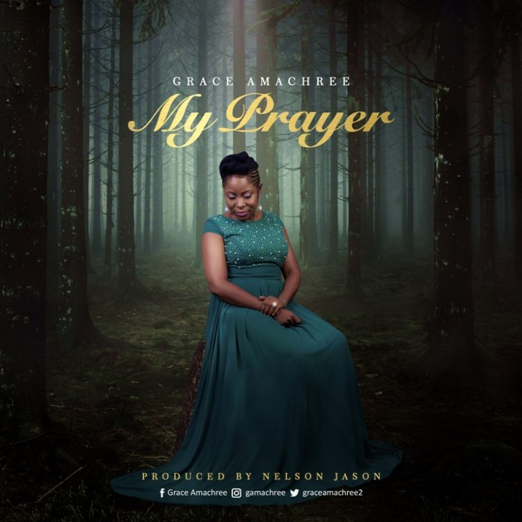 Grace Amachree - My Prayer [Art cover]