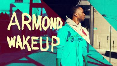 Photo of ViDEO :: Armond WakeUp – Revelation Is Revolution