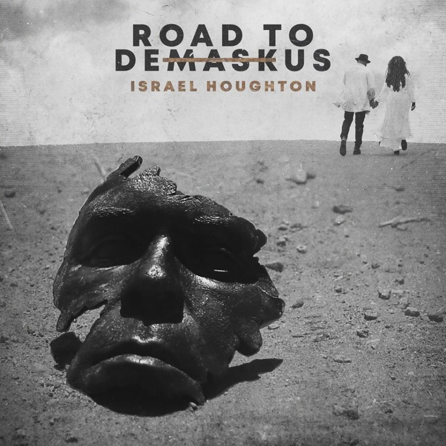 Road To DeMaskUs - Israel Houghton