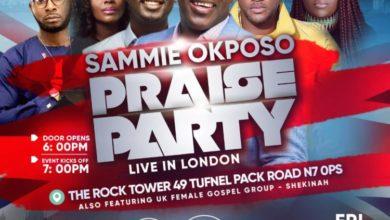 Photo of Sammie Okposo Praise Party To Hit London This November!