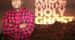 Ride With My Holy Ghost