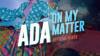 """Photo of ADA Debuts """"On My Matter"""" Music Video, a Must Watch!"""