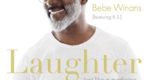Bebe Winans - Laughter (Just Like a Medicine)