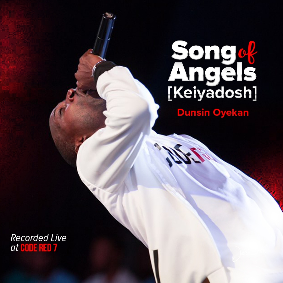 Dunsin Oyekan_Song of Angels (Keiyadosh)