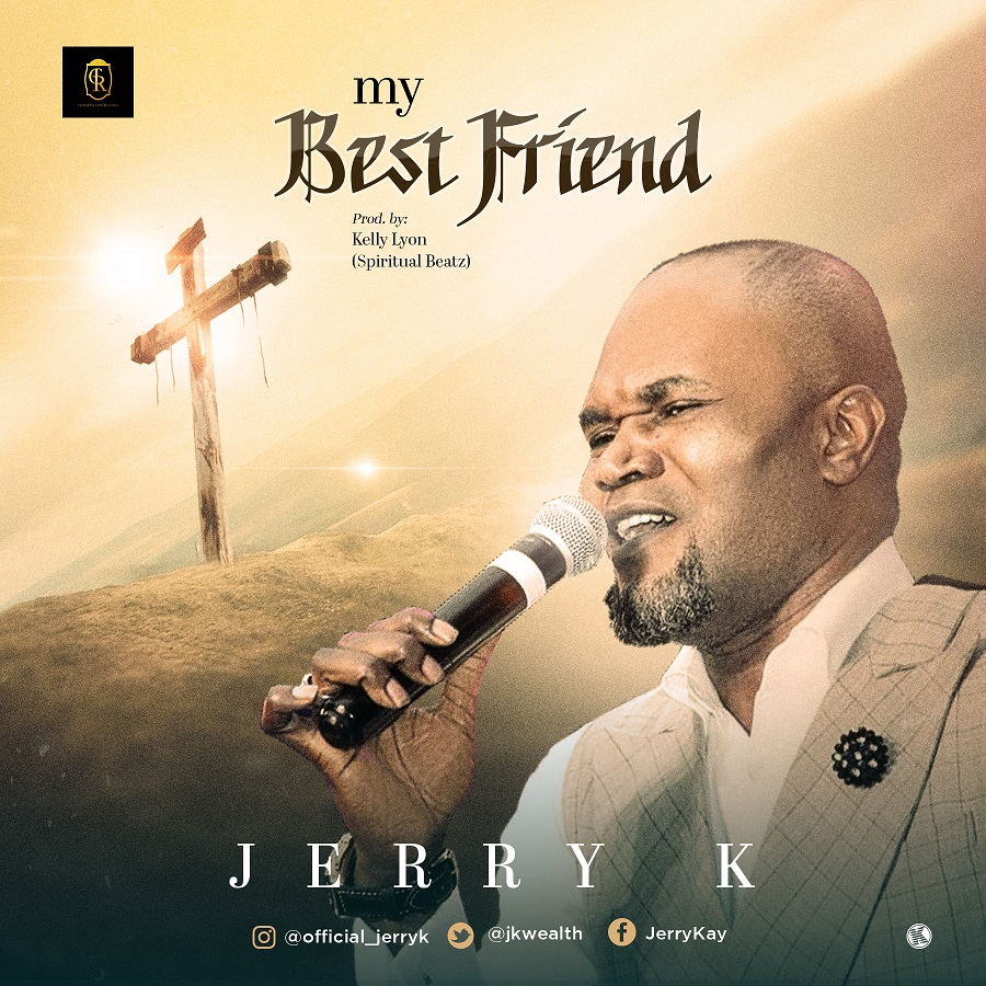 My Best Friend - Jerry K