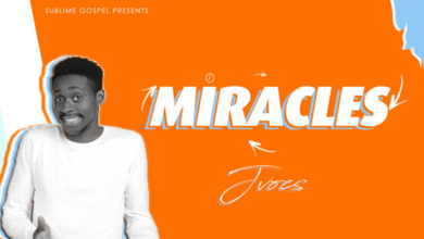 Photo of Jvocs – Miracles [New Song]