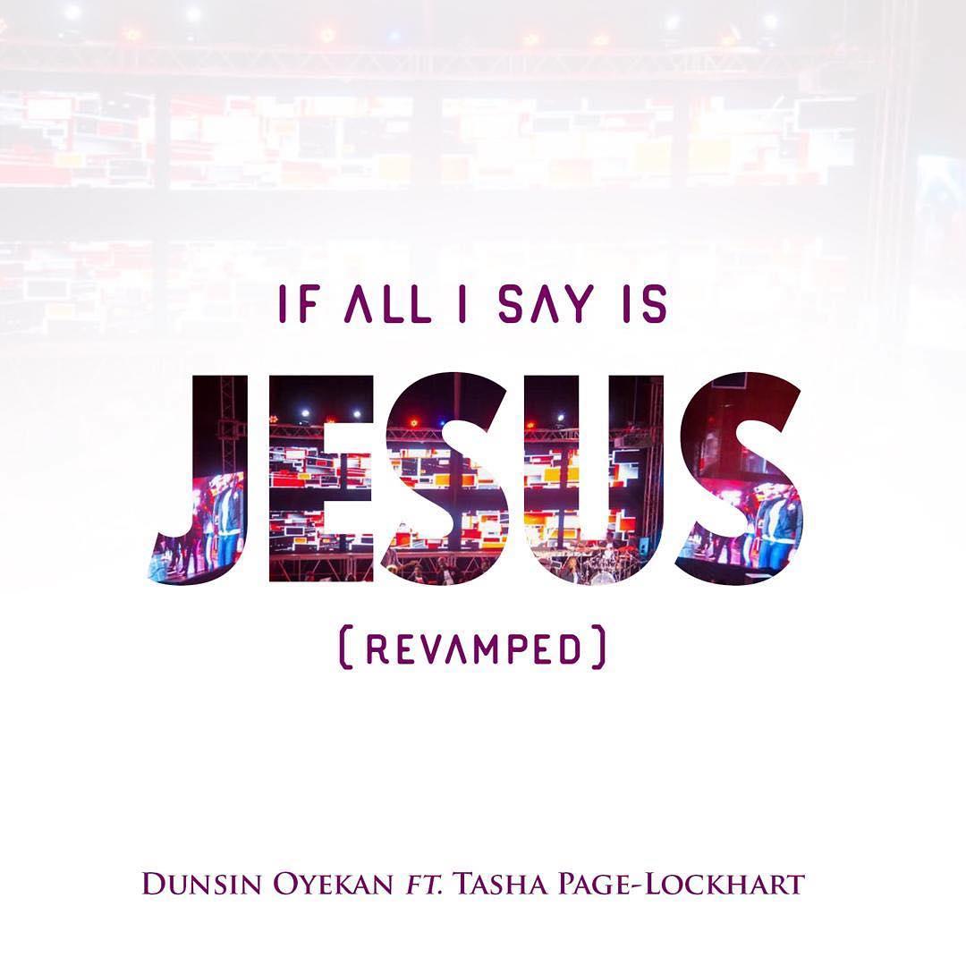 If All I Say Is Jesus (Revamped)_ft. Tasha Page-Lockhart