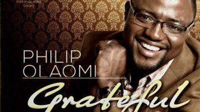 """Photo of Introducing Philip Olaomi: New Album """"Grateful"""""""