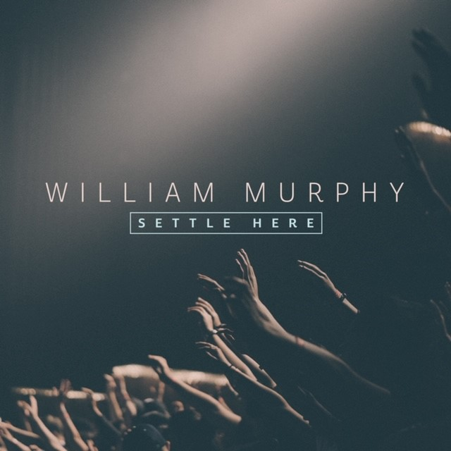 Settle Here - William Murphy