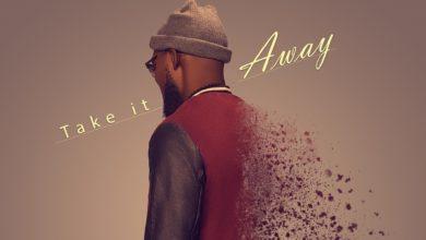 """Photo of """"Take It Away"""" – Neon Adejo Sings in Heartfelt New Single"""