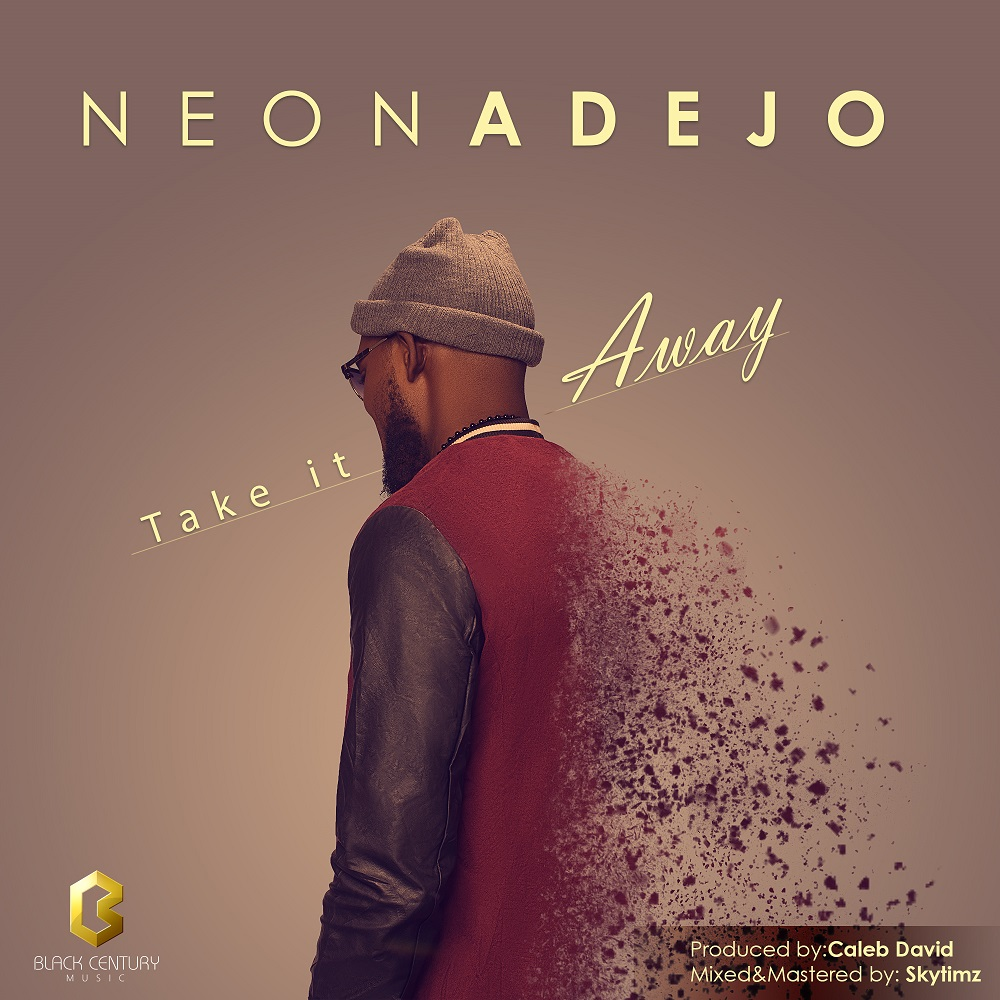 Take it Away - Neon Adejo