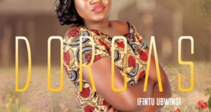 Dorcas- Ifintu Ubwingi