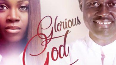 """Photo of Elijah Oyelade Debuts """"Glorious God"""" Remix ft. Glowreeyah Braimah"""