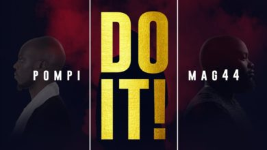 Photo of Pompi & Mag44 team up for New Single – DO IT!