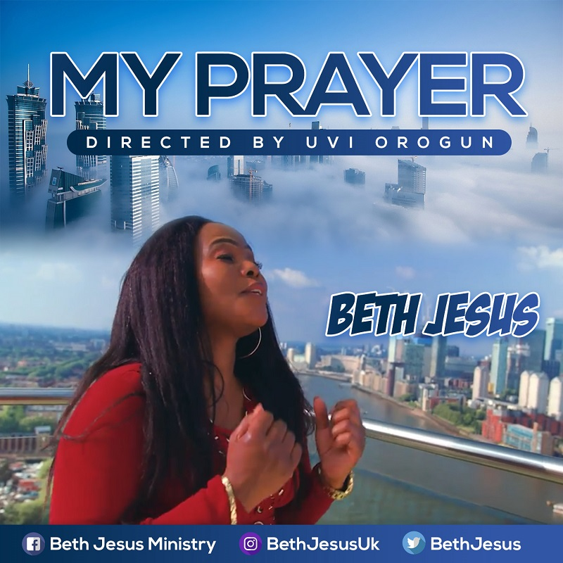 Beth Jesus_My Prayer ( Video)