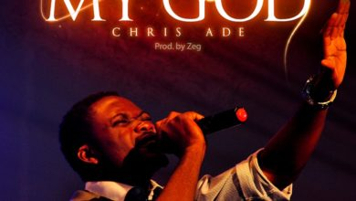 "Photo of Chris Ade Releases Worship Single ""My God"""