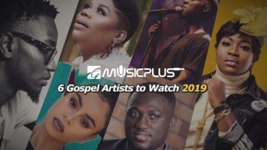 Photo of #GmusicplusLists ▷ 6 Gospel Artistes to Watch in 2019
