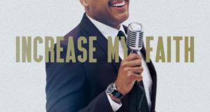 Increase My Faith - Brian Courtney