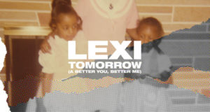 Lexi _ Tomorrow (A Better You, Better Me)