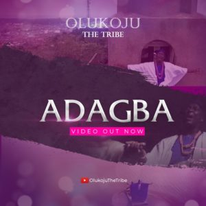 Olukoju The Tribe_ADAGBA