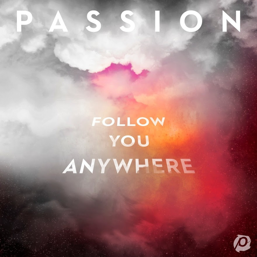 Passion_Follow You Anywhere (New Album)
