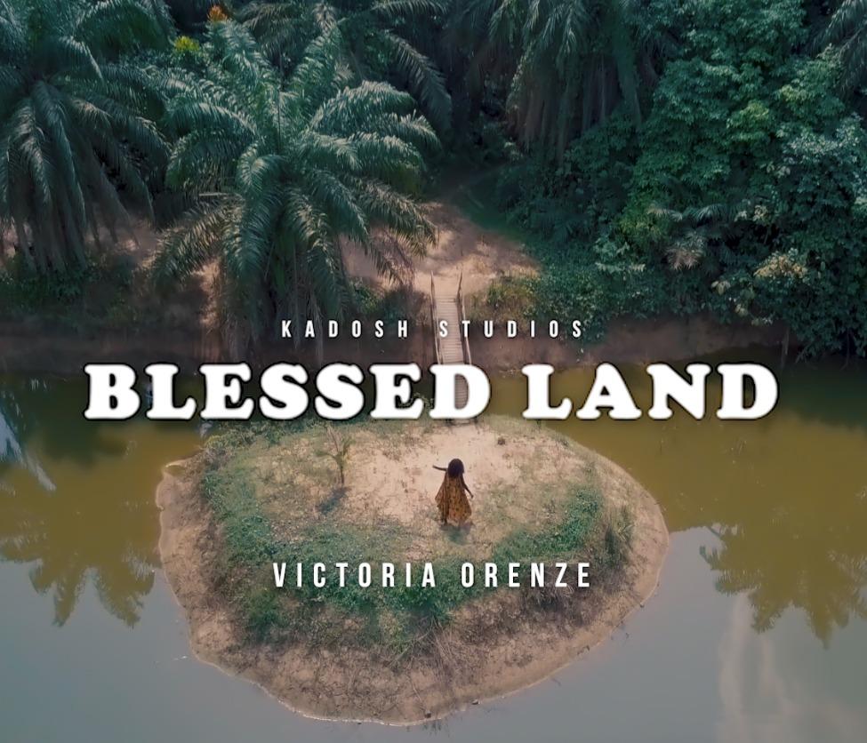 Blessed Land - Victoria Orenze