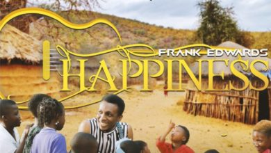 """Photo of Frank Edwards Drops New Single & Video """"HAPPINESS"""""""