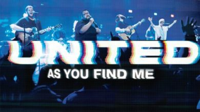 Photo of [New Song] Hillsong UNITED – As You Find Me (Live)