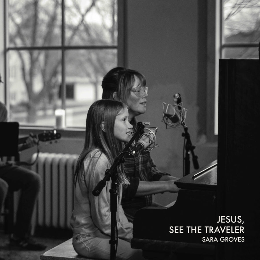 Jesus, See The Traveler - Sara Groves