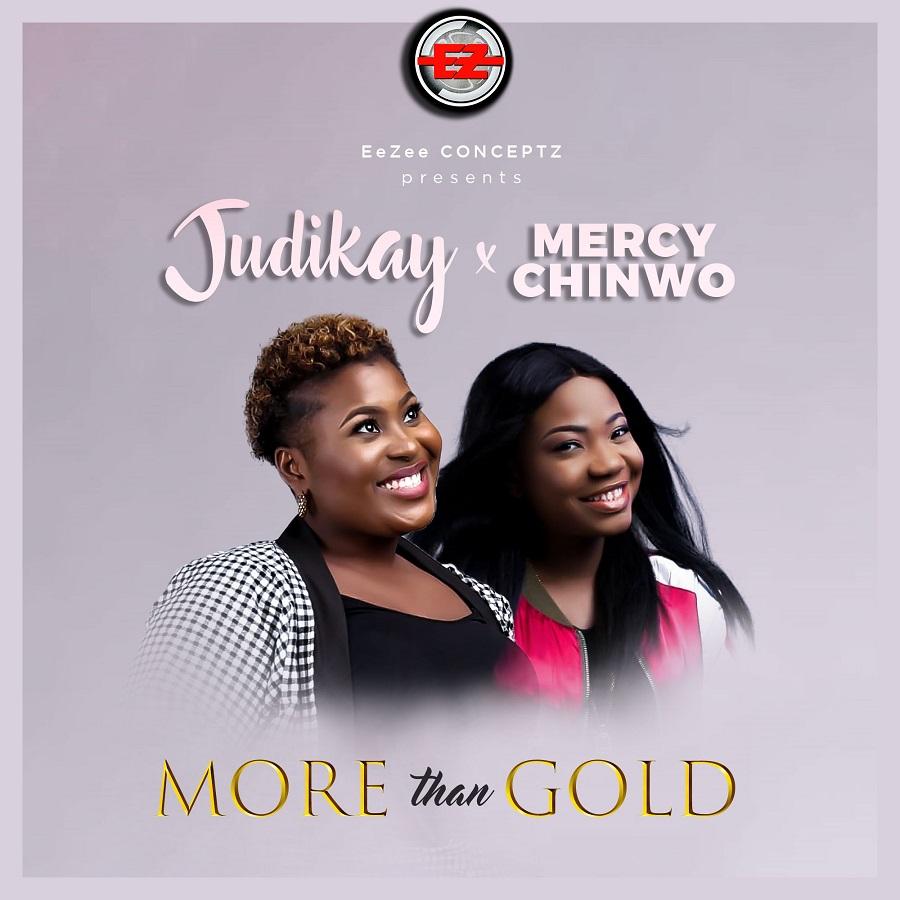 More Than Gold - Judikay ft. Mercy Chinwo