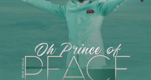 Oh prince of peace_Dr. Paul Enenche