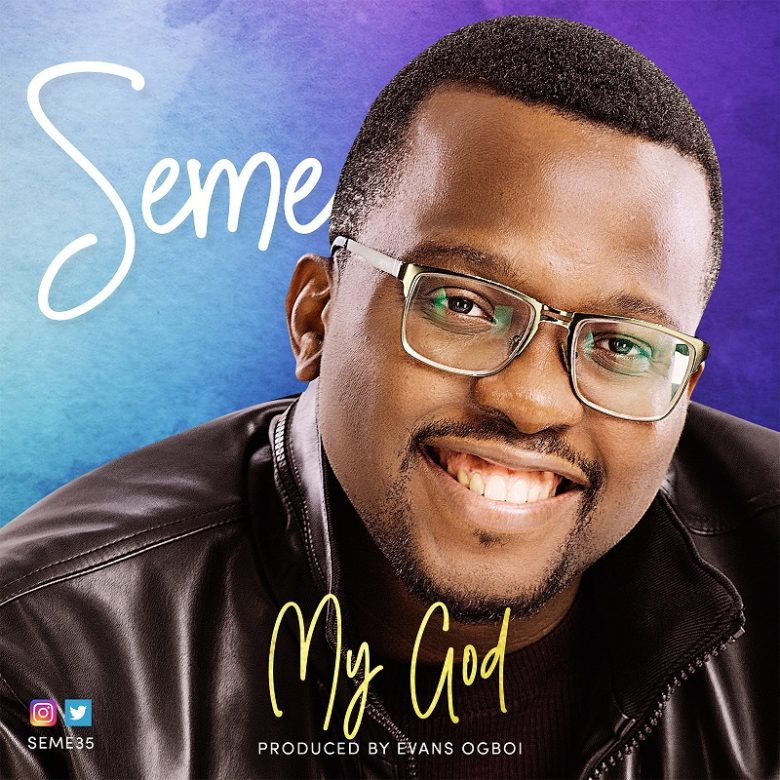 SEME - My God