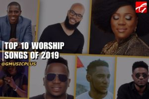 Top Worship Songs 2019
