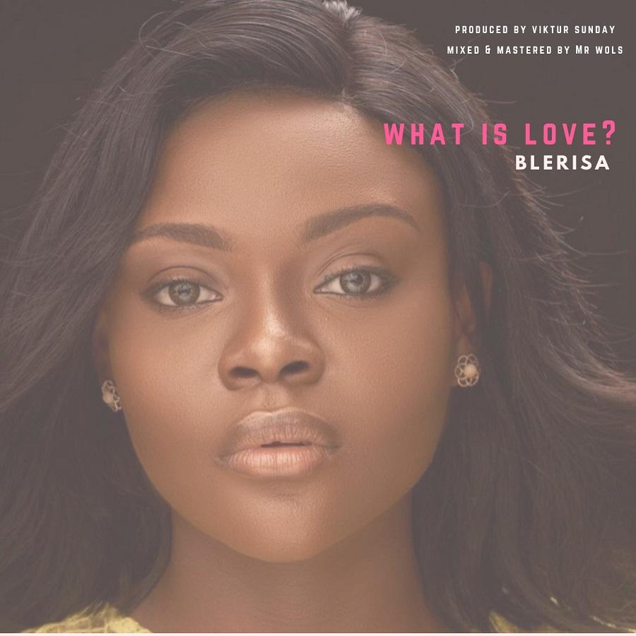 What is love - BLERISA