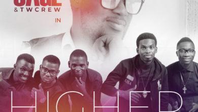 "Photo of Free Download: Abiodun SAGE & TWcrew – ""Higher"" (Praise Medley)"