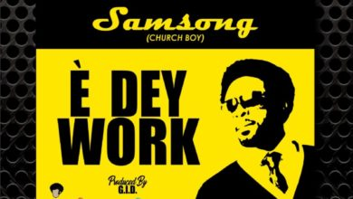 "Photo of Samsong Brings Addictive Groove on ""E Dey Work"""
